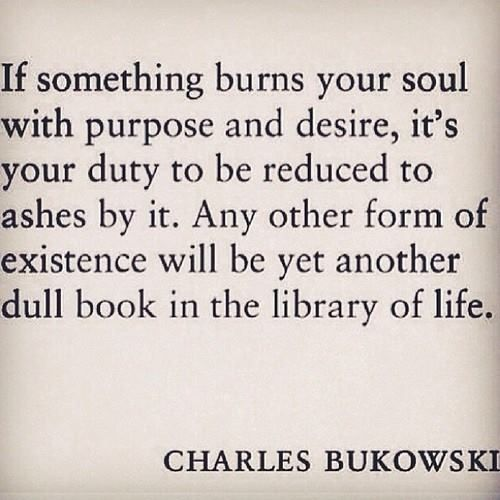 ~the unintended muse~ — 10000yess: Bukowski knows it: