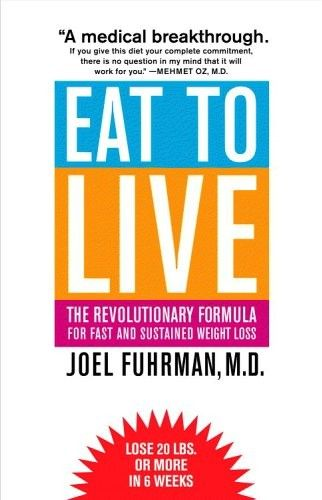 Eat to Live - Dr. Fuhrman podcast interview