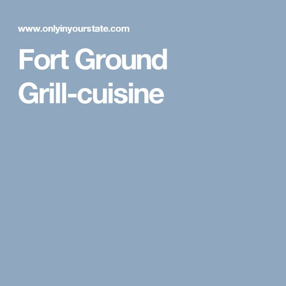 Fort Ground Grill-cuisine