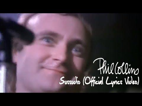 Phil Collins Sussudio Official Lyrics Video Phil Collins Lyrics Phil