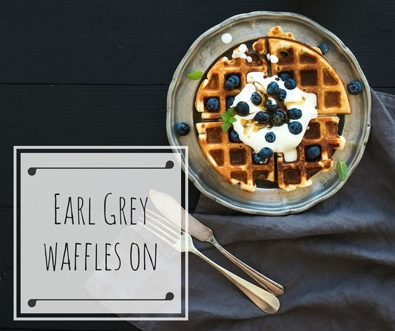 Earl Grey Waffles On - a warm & hearty waffle recipe to give you the perfect start to your day... or for lunch... ok make that a dessert too!