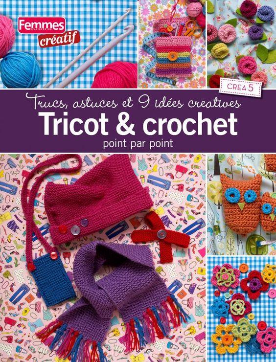 Femmes d'Aujourd'hui Créatif : Tricot & crochet - Loisirs créatifs - Création - Femmes d'Aujourd'hui