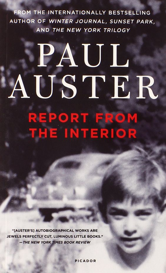 Paul Auster - Report from the interior