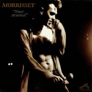 Morrissey - Your Arsenal at Discogs