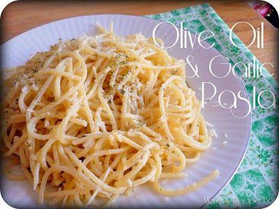 olive oil and garlic pasta at mandy's recipe box