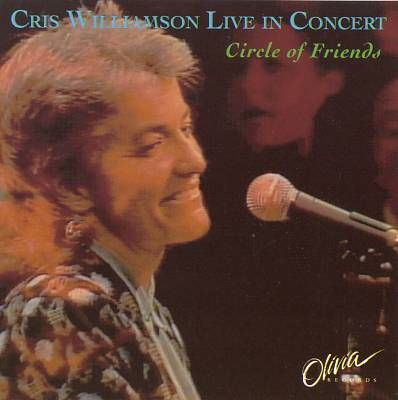 Circle of Friends;Cris Live, by Cris Williamson