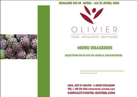 Plats du jour - Menu Brasserie Semaine du 18/04 au 22/04 contact@hotel-olivier.com Tél: + 352 313 666 View menu click link http://hotel-olivier.com/wp/plats-du-jour-suggestions-menu-brasserie/