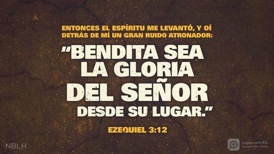Estoy leyendo Ezequiel 3.12