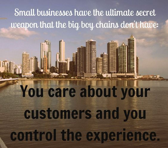 As a small business owner, you have the power to provide experiences that WOW! your customers.