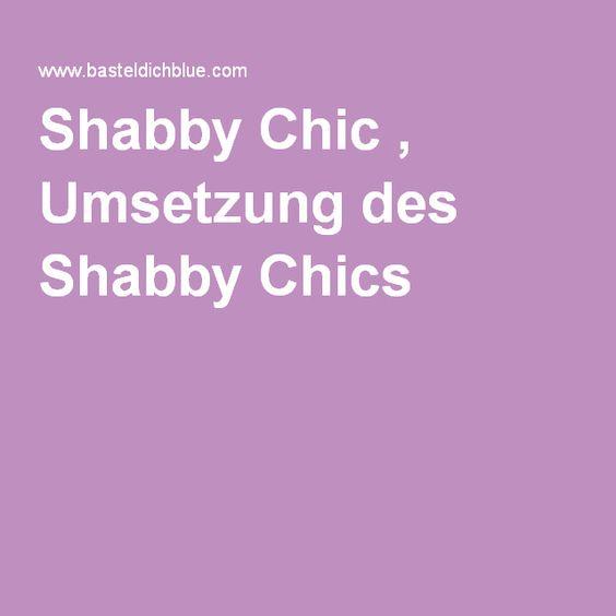 Shabby Chic , Umsetzung des Shabby Chics
