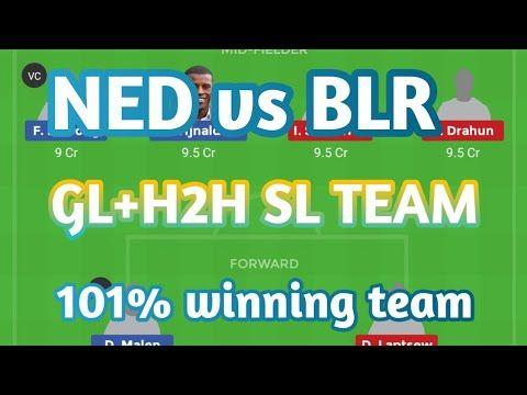 Ned Vs Blr Dream11 Team Football Match Today European Qualifiers 2019
