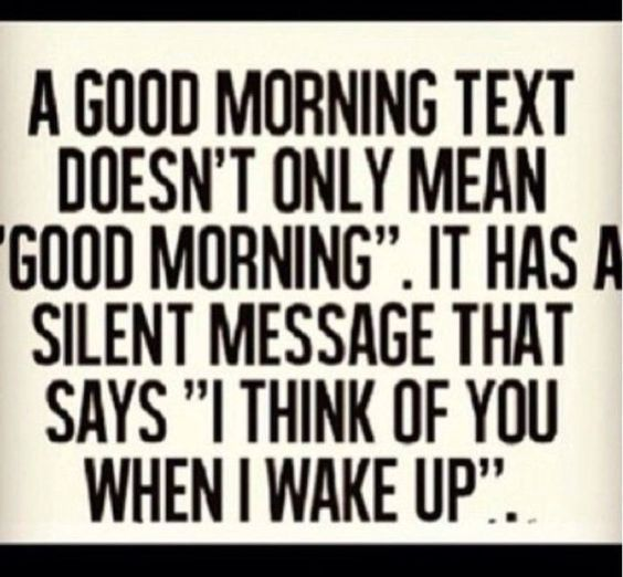Pin By The Fab Girl On Thoughts Good Morning Texts Good Morning Text Messages Text For Him