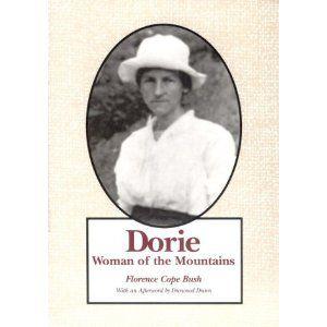 Dorie: Woman Of The Mountains: Florence Cope Bush: 9780870497261: Amazon.com: Books