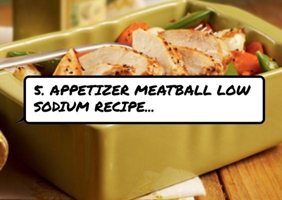 5. #Appetizer Meatball Low Sodium Recipe...