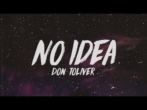 Don Toliver No Idea Lyrics Youtube Lyrics Aesthetic Songs Ariana Music