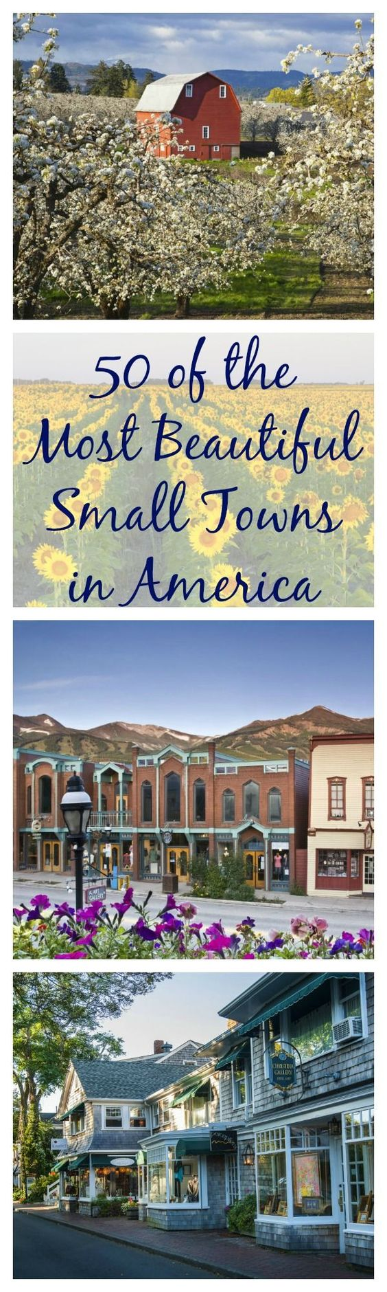 The 50 Most Beautiful Small Towns In America Small Towns