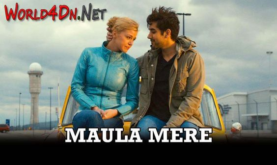 Maula Mere Hindi Video Song Full HD Dr.Cabbie Movie 2014