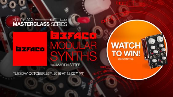 Win A Befaco Eurorack Module - Live Raffle Durring This Lecture.  If you think Eurorack means DIY, you need to watch this FREE MasterClass with Befaco Modular Synths. Befall makes killer complete Eurorack Modules – and also sells the parts you need to build your own synths! This MasterClass looks deeper into the art of synth making, while touring some of Befaco's best Eurorack modules.  https://www.befaco.org