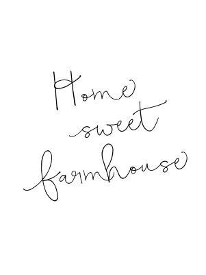 Home sweet farmhouse: