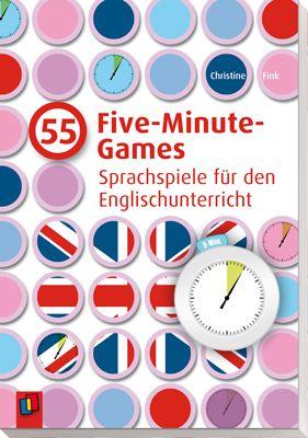 55 Five-Minute-Games - Sprachspiele für den Englischunterricht…