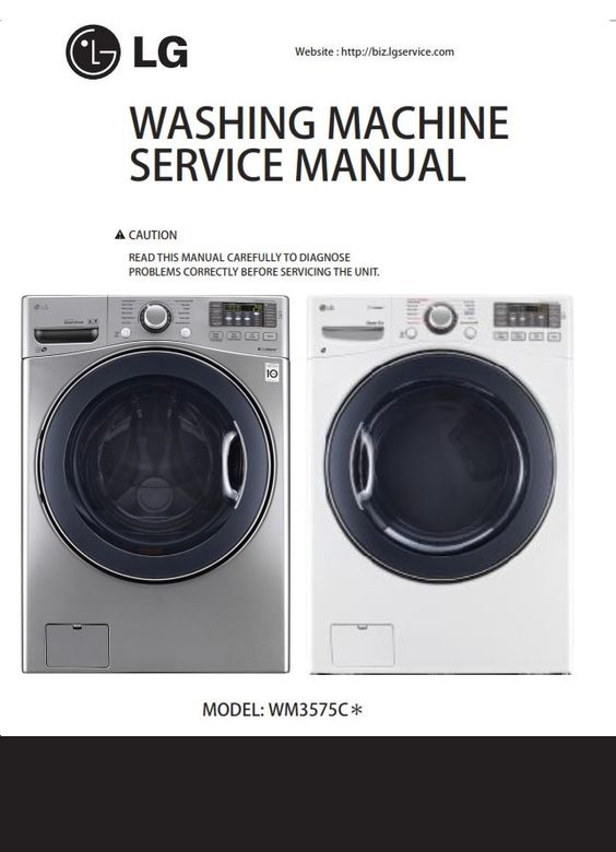 Lg Wm3575cv Wm3575cw Washer Service Manual And Repair Guide Washing Machine Service Repair Guide Appliance Repair Shop