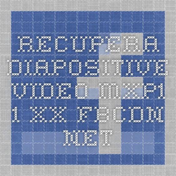 recupera diapositive video-mxp1-1.xx.fbcdn.net