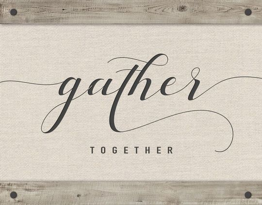 Gather Together Hand Lettering Art Canvas Letters Hand Lettering