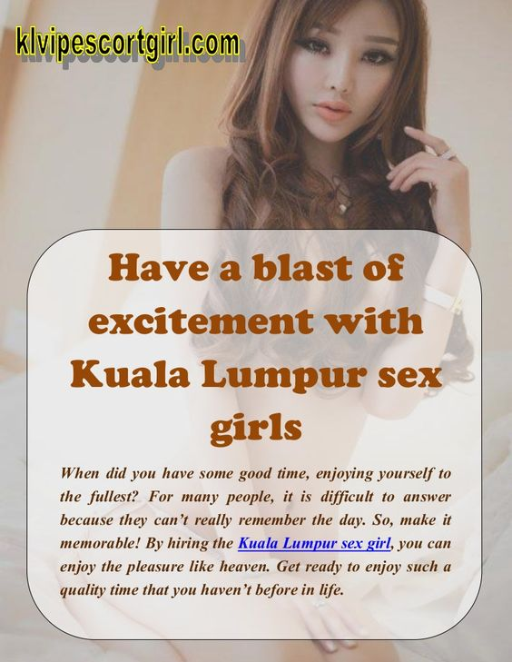 Sex for hire in kuala lumpur