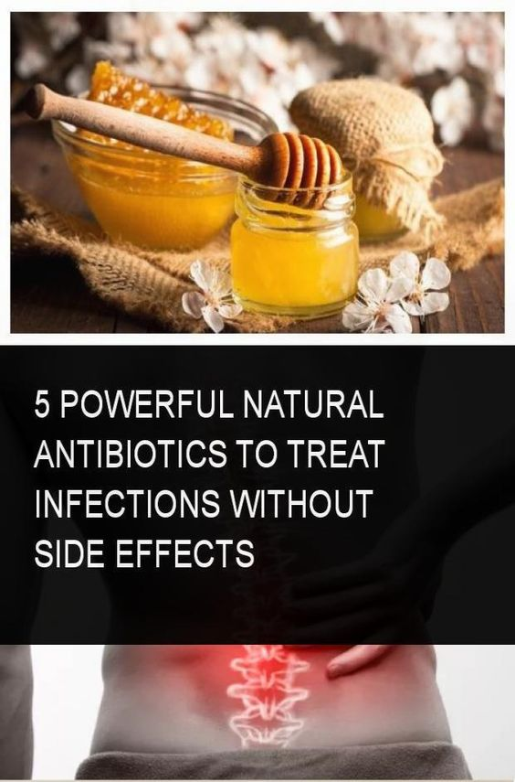 5 Powerful natural antibiotics to treat infections without side effects...