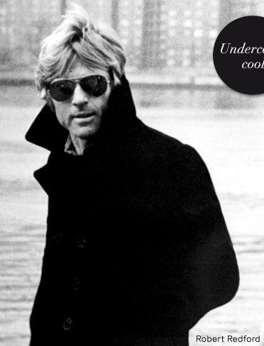 """Redford.  He's iconic- he can even pull of the """"popped collar peacoat"""" look..."""