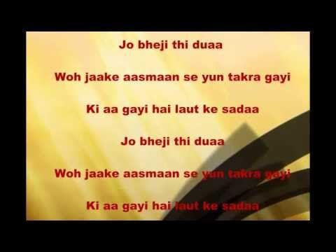 Jo Bheji Thi Dua With Lyrics Hd Youtube Dua Video Lyrics Songs