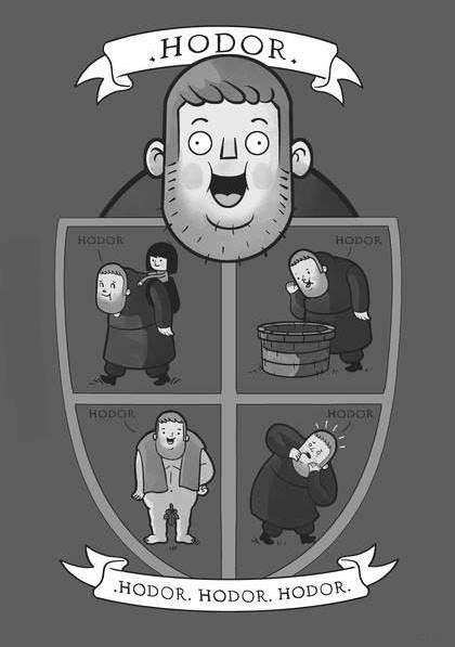 HODOR!   Game of Thrones #GoT