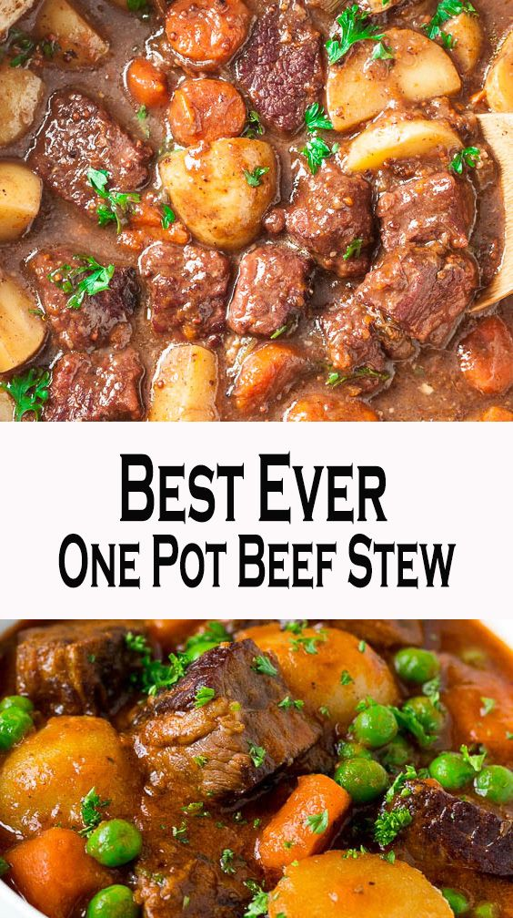 Best Ever One Pot Beef Stew Beef Stew Meat Recipes Stew Meat Recipes Beef Stew Recipe