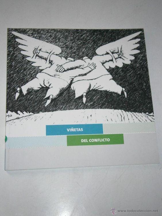 Viñetas del conflicto. Fundación tres culturas del Mediterráneo, Sevilla 2010. Rustico, 52 Págs., 20X20 CMS, 240 gramos.
