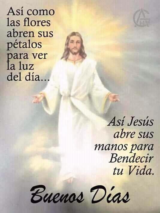 Pin De Maria L En Buenos Dias Frases Bonitas De Jesus Saludos De Buenos Dias Tarjeta De Buenos Deseos