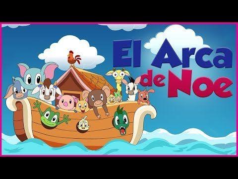 El Arca De Noé Música Cristiana Para Niños Vídeos Cristianos Para Niños Mundo Infantil Youtube Niños Cristianos Niños Musica Musica Para Niños