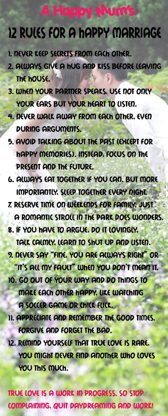 12 rules for a happy marriage...and just a happy relationship in general! I love it!! happy marriage advice #marriage