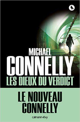 Amazon.fr - Les Dieux du verdict - Michael Connelly - Livres