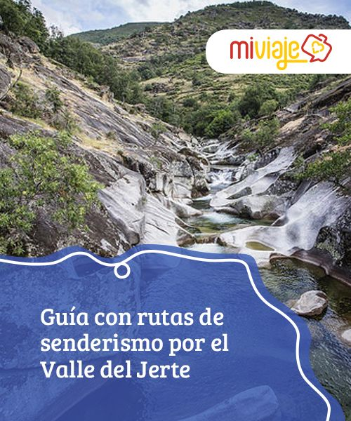 Guía Con Rutas De Senderismo Por El Valle Del Jerte Mi Viaje Rutas De Senderismo Senderismo Rutas
