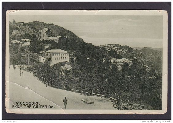 Old Postcard Of  Mussoorie From The Criterion.