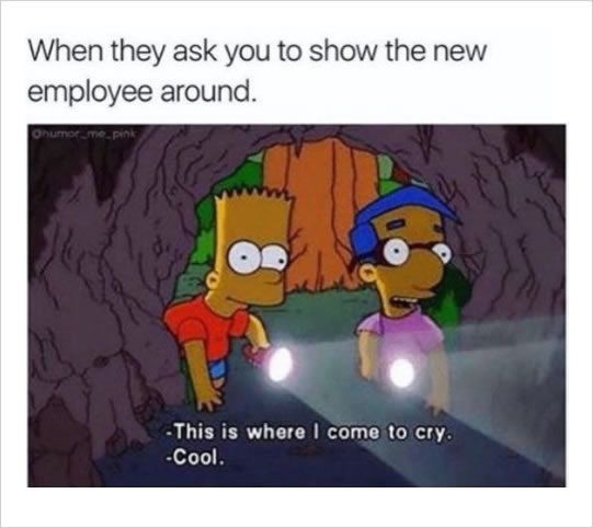 Work Is An Eventually Of Life Whether You Like It Or Not You Are Probably So Bored With Your Job That You Start Reading F Work Memes Work Humor Funny Pictures