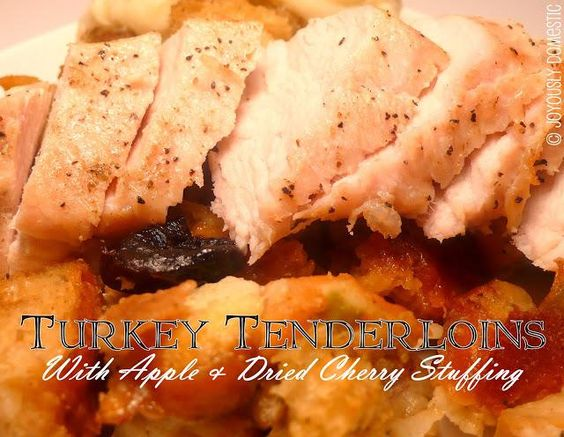 Main Dishes Recipe: Turkey Tenderloins with Apple and Dried Cherry Stuffing