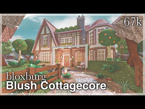 1 Bloxburg Blush Cottagecore House Speedbuild Exterior Youtube In 2021 Cottage House Exterior Two Story House Design Diy House Plans