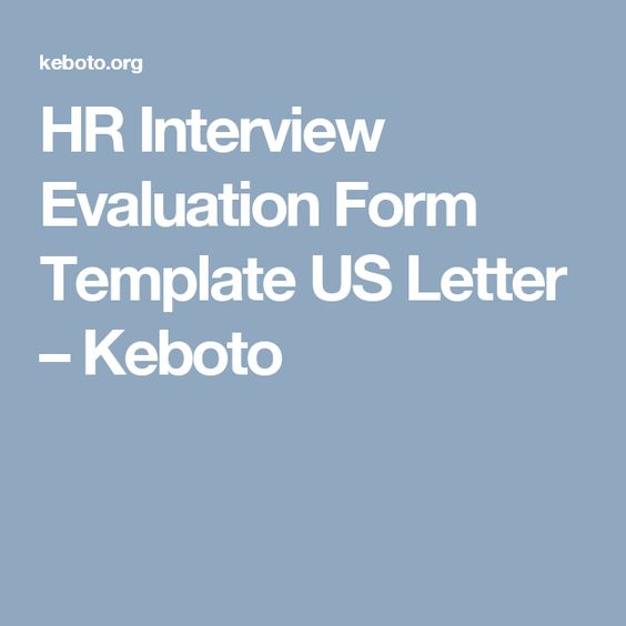 Hr Interview Evaluation Form Template Us Letter  Keboto