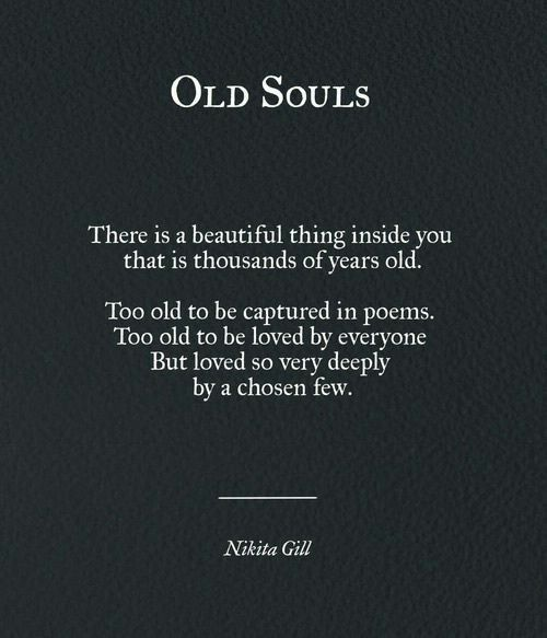 Have old soul an you Read This