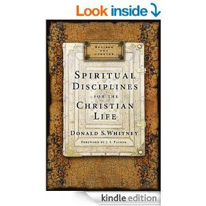Spiritual Disciplines for the Christian Life by Donald S. Whitney - NEW Revised Edition 2014