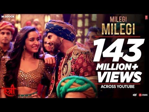 Milegi Milegi Video Song Stree Mika Singh Sachin Jigar Rajkummar Rao Shraddha Kapoor Youtube Mika Singh Bollywood Songs Songs