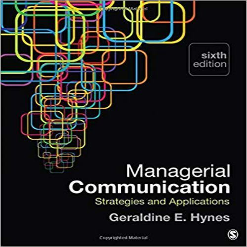 Managerial Communication Strategies And Applications 6th Edition By Hynes Test Bank Download Soluti Web Design Quotes Communications Strategy Online Web Design