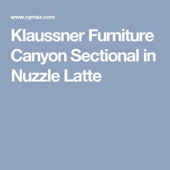 Klaussner Furniture Canyon Sectional in Nuzzle Latte