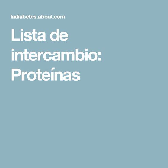 Lista de intercambio: Proteínas